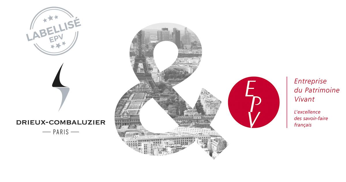 Quand Drieux-Combaluzier obtient le label Entreprise du Patrimoine Vivant (EPV)